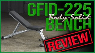 Body Solid GFID225 Bench Review