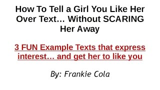 How to Tell a Girl You Like Her Over Text  - 3 ATTRACTIVE Example Texts That Express Interest