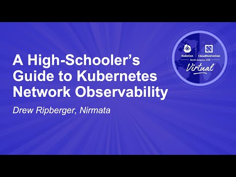 Image thumbnail for talk A High-Schooler's Guide to Kubernetes Network Observability