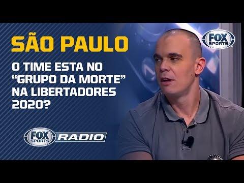SÃO PAULO ESTÁ NO 'GRUPO DA MORTE' NA CONMEBOL LIBERTADORES 2020? Veja debate no 'FOX Sports Rádio