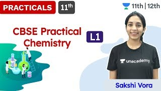 CBSE Class 11: CBSE Practicals L - 1 | Chemistry | Unacademy Class 11 & 12 | Sakshi  - Download this Video in MP3, M4A, WEBM, MP4, 3GP