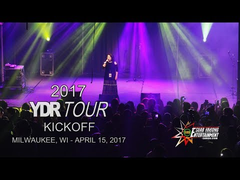 SUAB HMONG ENTERTAINMENT:  2017 YDR Tour Kickoff in Milwaukee, WI - April 15, 2017