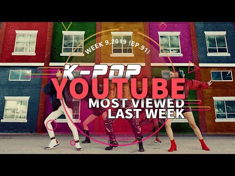 [TOP 30] MOST POPULAR K-POP MV IN ONE WEEK [20190224-20190302]