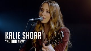 "Kalie Shorr, ""Nothin"