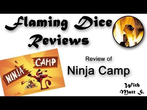 Flaming Dice Reviews 'Ninja Camp' Video Review