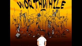 Worthwhile - Good Guys Win + Lyrics