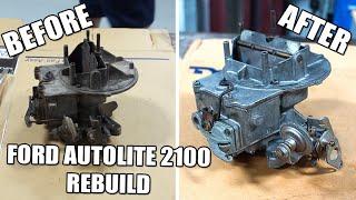 Ford Autolite 2100 Carburetor Rebuild
