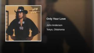 Only Your Love