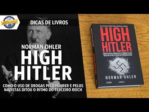 High Hitler, de Norman Ohler