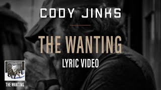Cody Jinks The Wanting