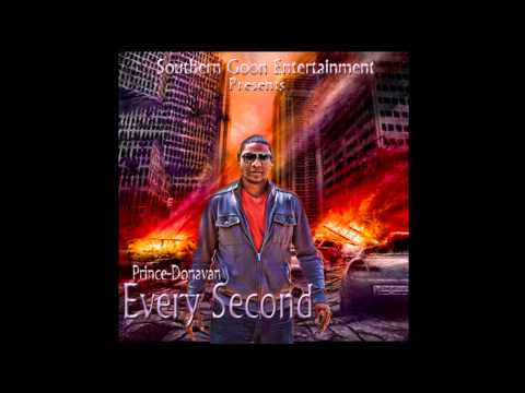 Every Second By Prince-Donavan