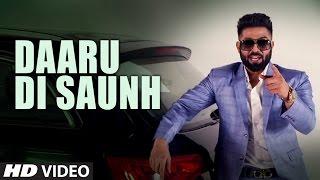 Harsimran: Daaru Di Saunh | Full Video Song | Parmish Verma | Mista Baaz | Latest Punjabi Songs 2017