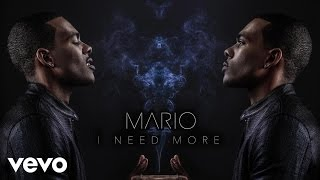 Mario - I Need More (Audio)