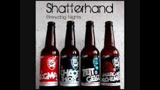 Shatterhand - Brewdog Nights
