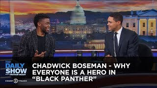 """Chadwick Boseman - Why Everyone Is a Hero in """"Black Panther"""" - Extended Interview"""