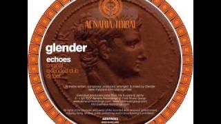Glender - Echoes (Original Mix)