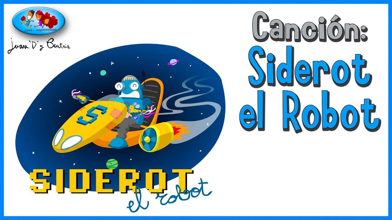Canciones infantiles - Siderot el Robot ♪♪