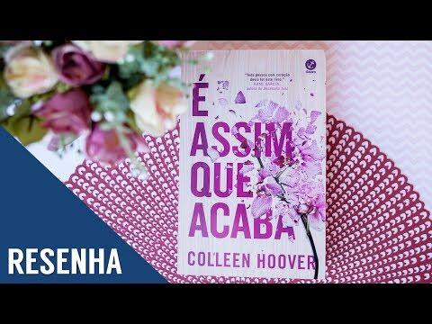 Resenha: É Assim Que Acaba - Coleen Hoover