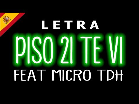 Piso 21 - Tevi (Lyrics/Letra) Ft. Micro TDH