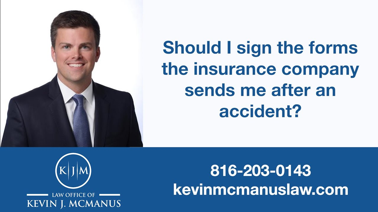 Should I Sign the Insurance Company's Forms?