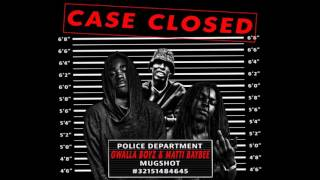 Gwalla Boyz   Case Closed (Feat.Matti Baybee) [Prod. By Moton]