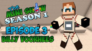 Minecraft Gameshow - The Mini-Show #3 - Look, it's Billy Voorhees!