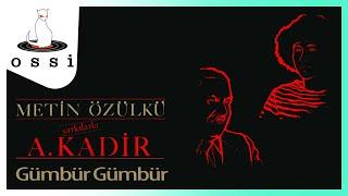 Metin Özülkü / Gümbür Gümbür