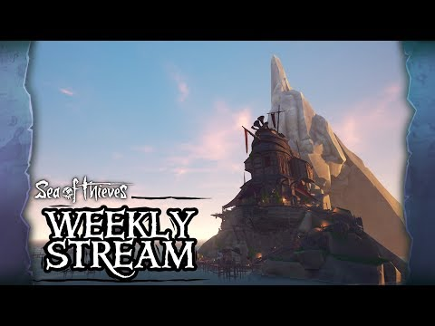 Sea of Thieves Weekly Stream - The Arena