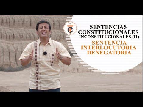 LA SENTENCIA INTERLOCUTORIA DENEGATORIA - Tribuna Constitucional 115 - Guido Aguila Grados