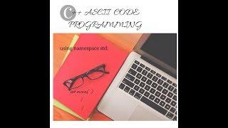 C++ ASCII code Programming