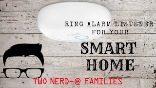 RING Alarm Listener For Your SMART HOME
