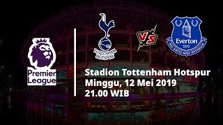 Video Live Streaming Liga Inggris Tottenham Hotspur Vs Everton, Via MAXStream beIN Sport