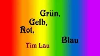 Grün Gelb Rot Blau  Tim Lau Kurzgeschichte