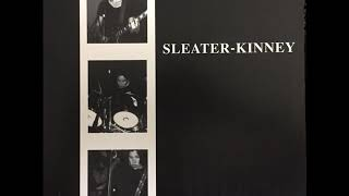 "Sleater Kinney ""The Last Song"""