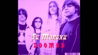 Fu Manchu Doomed - 10 Wurkin'