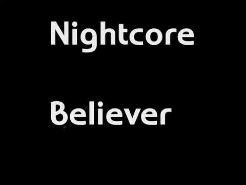 Nightcore (Believer) Lyrics