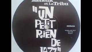 Ménélik Et La Tribu   Un Petit Rien De Jazz (Barking Mad Vocal Mix)