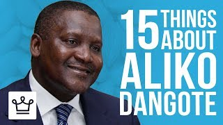 15 Things You Didn't Know About Aliko Dangote