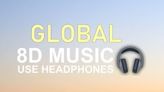 Lil Baby - Global (8D Audio) 🎧