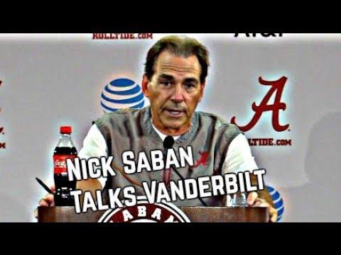 Nick Saban Press Conference - Talking Vanderbilt