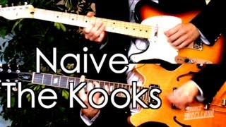 Naive   The Kooks ( Guitar Tab Tutorial & Cover )