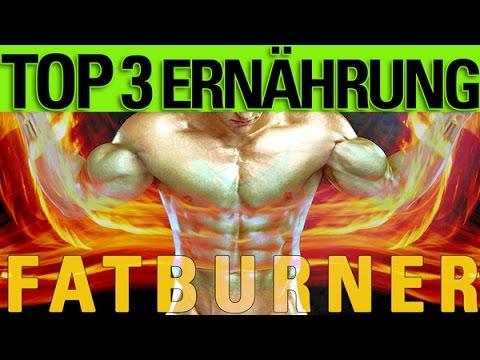 Top 3 Fatburner - Die besten Nahrungsmittel zur Fettreduktion