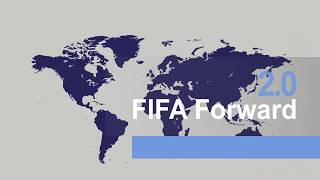 FIFA Forward 2.0 Increases Investment