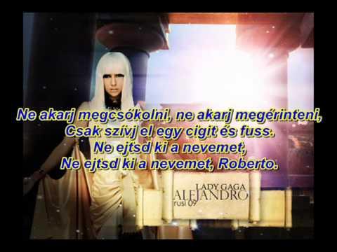 Lady Gaga -  Alejandro! MAGYAR FELIRAT!!! :)