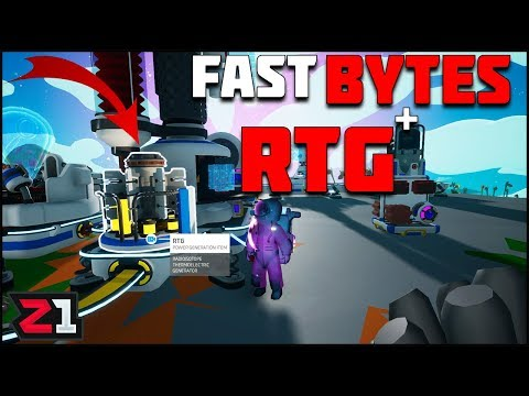 Fast BYTES and the RTG ! Infinite POWER! Astroneer 1.0 Gameplay Ep.11 | Z1 Gaming