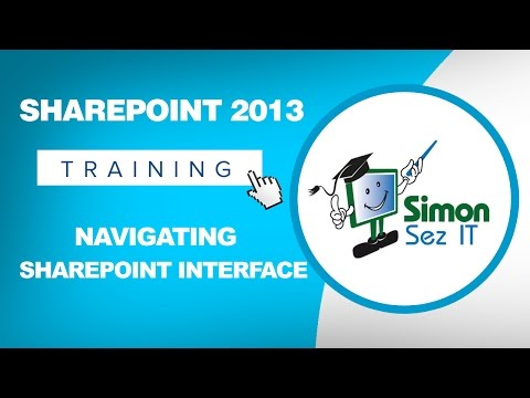 Microsoft SharePoint 2013 Training Tutorial - Navigating the ...