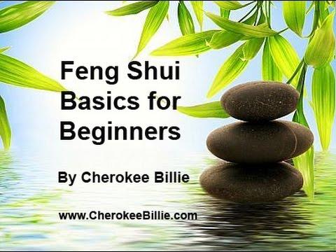 Feng Shui Basics for Beginners! by Cherokee Billie