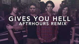 The All-American Rejects - Gives You Hell (AFTRHOURS Remix)
