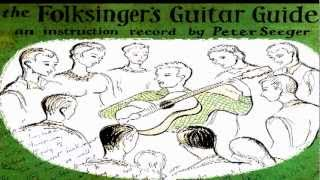 THE FOLKSINGER'S GUITAR GUIDE - BY PETER SEEGER