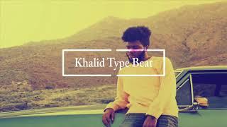"""[FREE] Khalid Type Beat - """"Timeless"""" I [Prod. 6ixSounds]"""